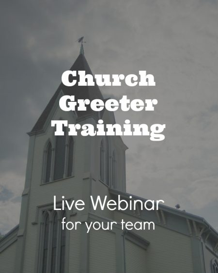 Live Webinar for Church Greeters