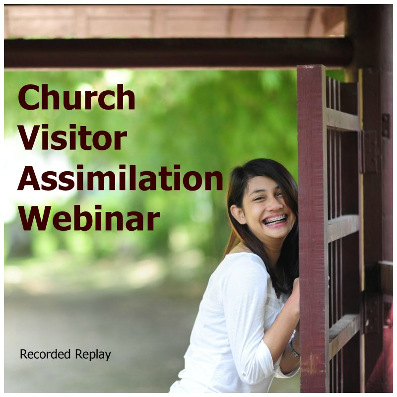 Church Visitor Assmiliation Webinar