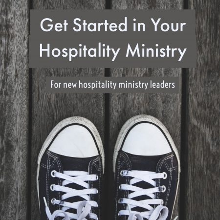 Get Started in Your Hospitality Ministry