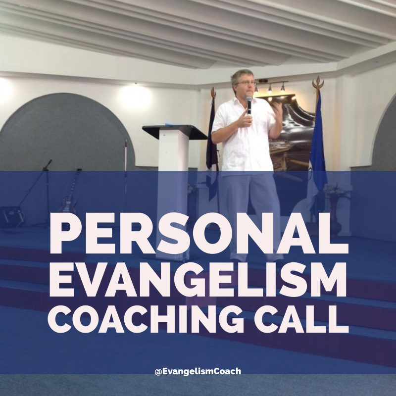 Personal Evangelism Coaching Call with EvangelismCoach